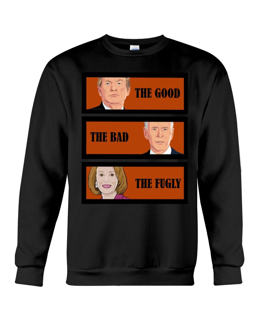 The Good Trump The bad Biden The Fugly Shirt 13