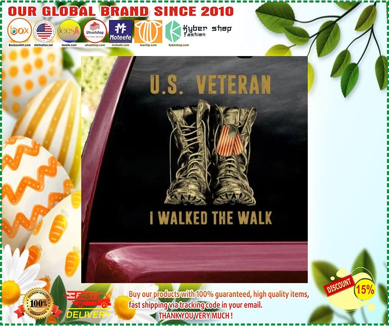 US veteran I walked the walk car decal 10