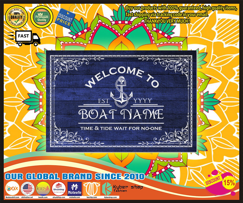 Welcome to time and tide wait for no one boat custom name doormat 9