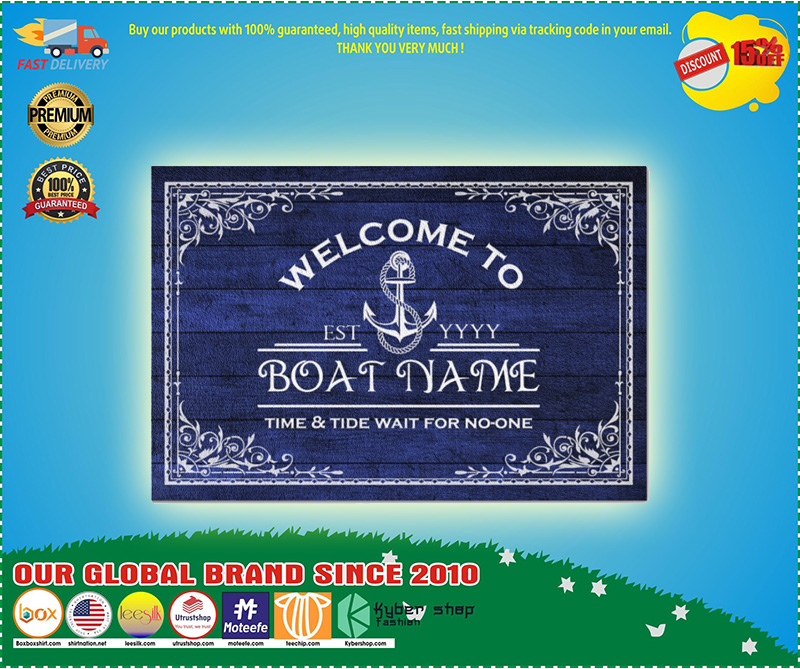 Welcome to time and tide wait for no one boat custom name doormat 10