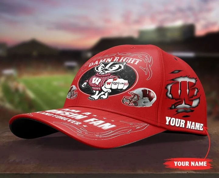 Wiba Damn right I am a Wisconsin fan now and forever custom cap 10