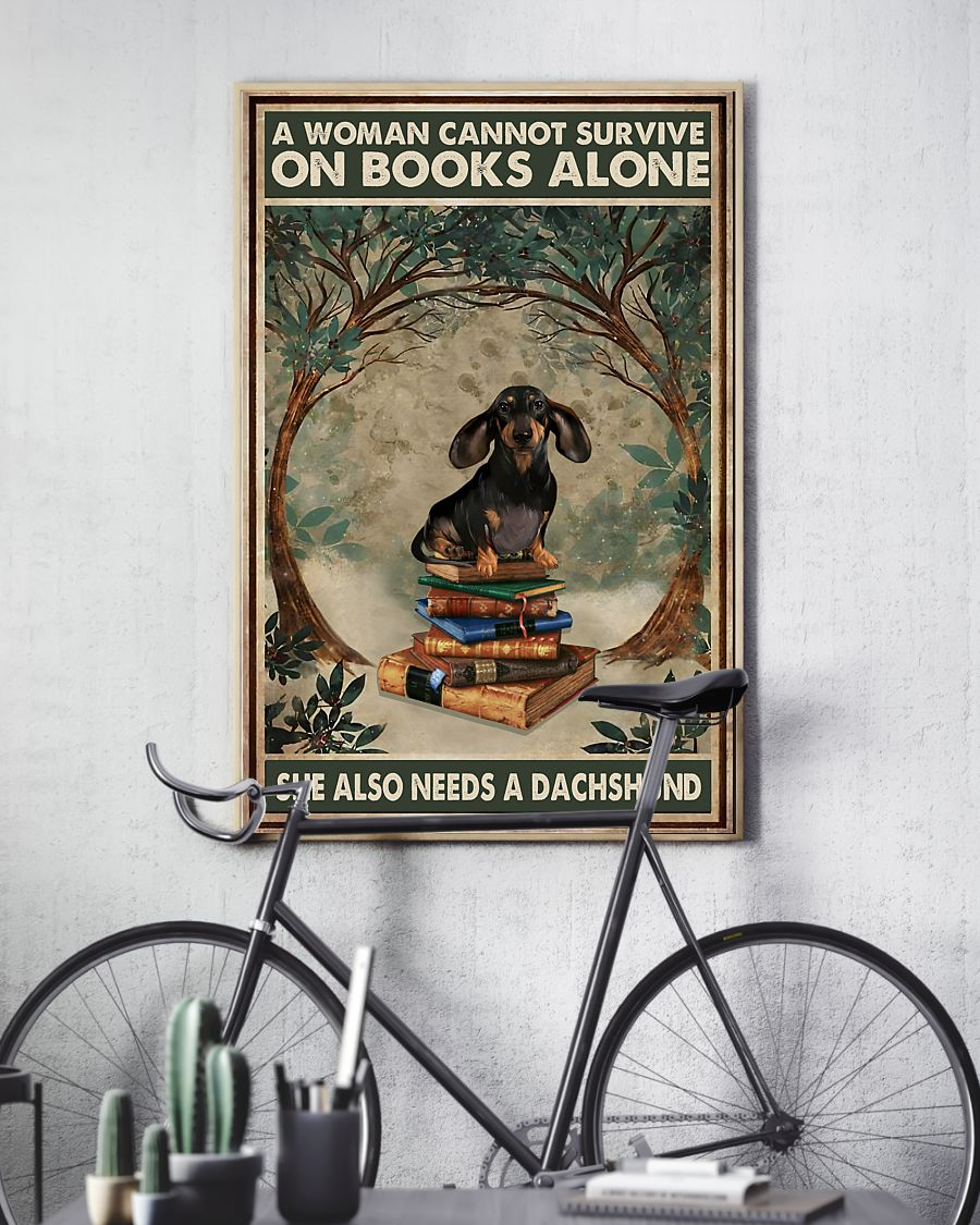 A woman cannot survive on books alone she also needs a dachshund poster2