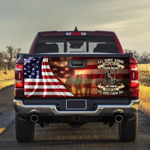 All Gave Some Though We May Not Know Them All We Owe Them All Decal Sticker Wrap