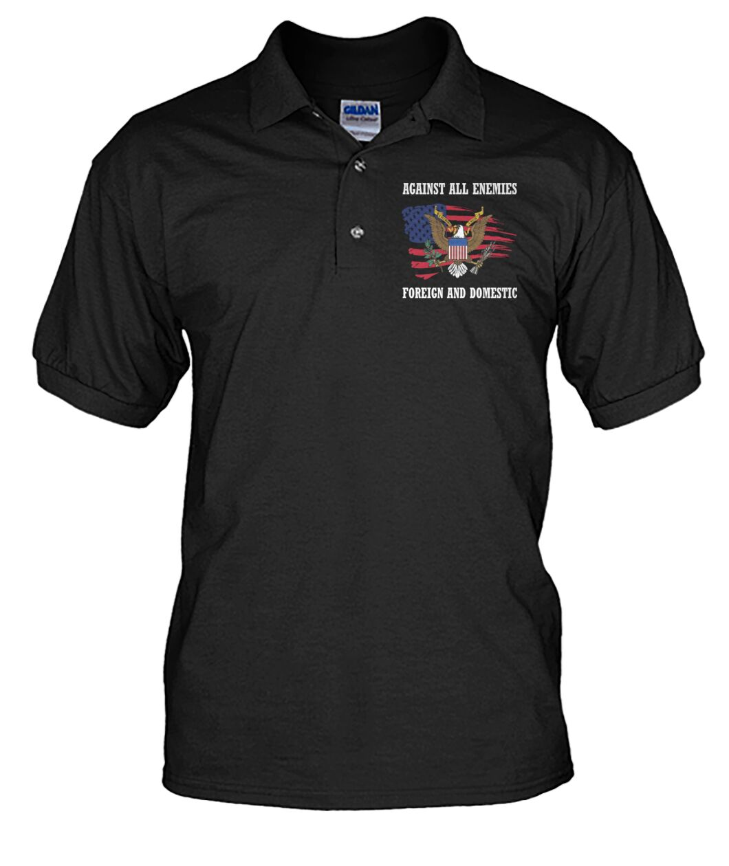 American Eagle Against All Enemies Foreign And Domestic Polo Shirt
