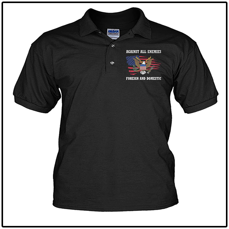 American Eagle Against All Enemies Foreign And Domestic Polo Shirt2