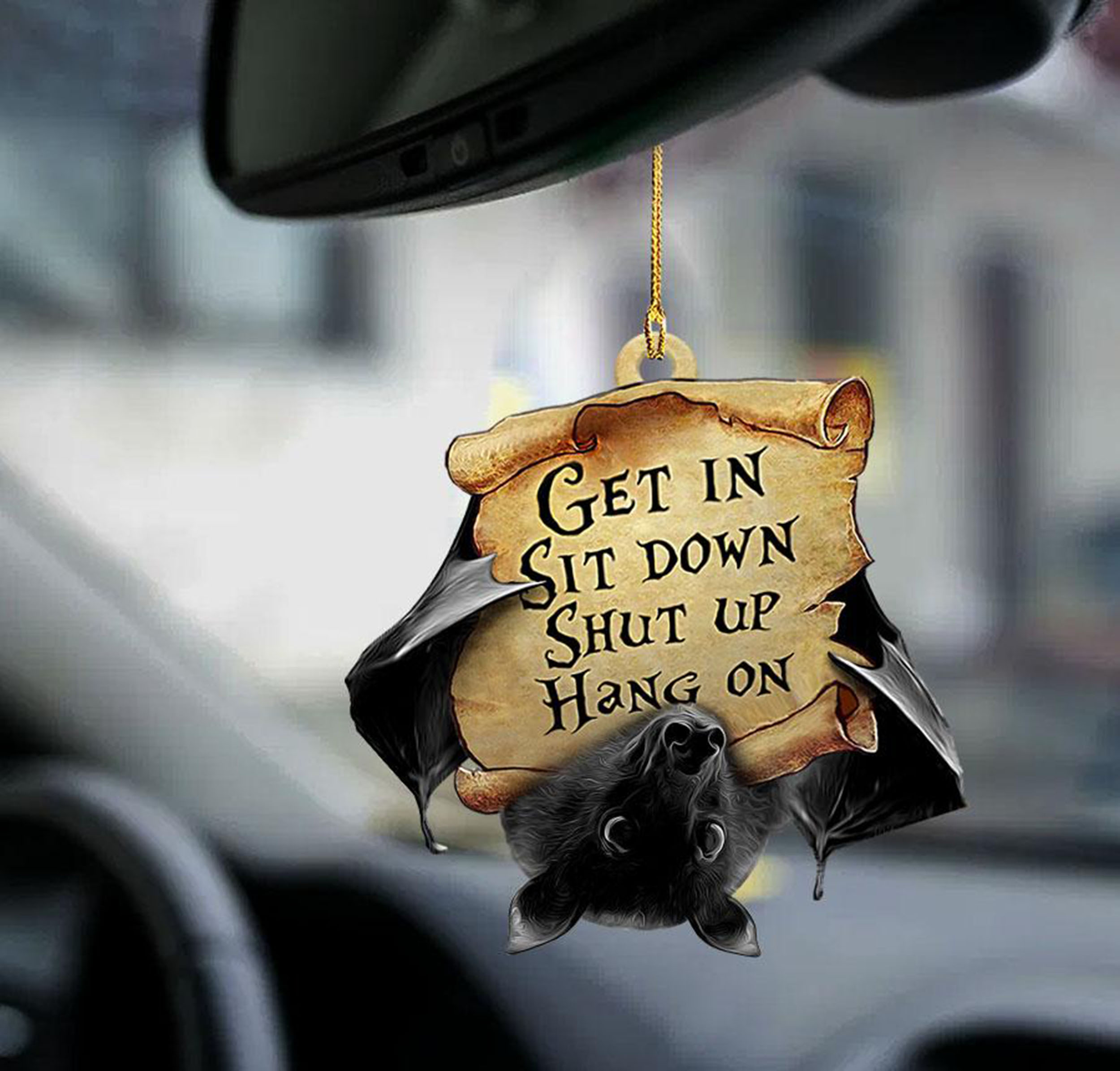 Bat Get In Sit Down Shut Up Hang On Ornament