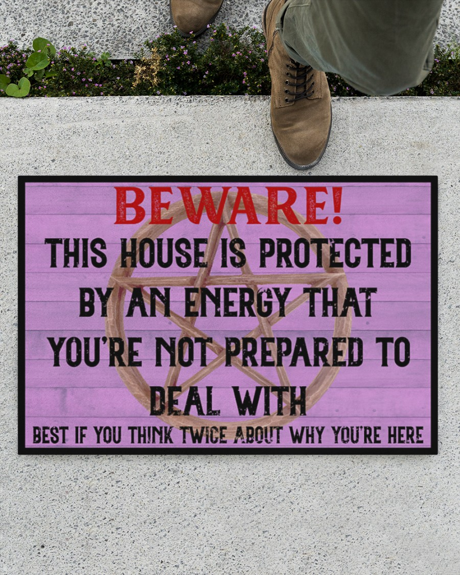 Beware This House Is Protected By An Energy That Youre Not Prepared To Deal With Doormat1