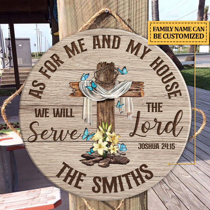 Cross We Will Serve The Lord As For Me And My House Wood Circle Sign 1