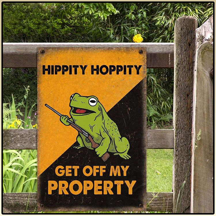 Frog Hippity Hoppity Get Off My Property Metal Sign7