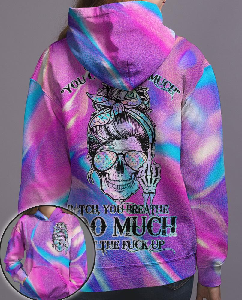 Girl You Curse Too Much Butch You Breathe Too Much Shut The Fuck Up Hoodie