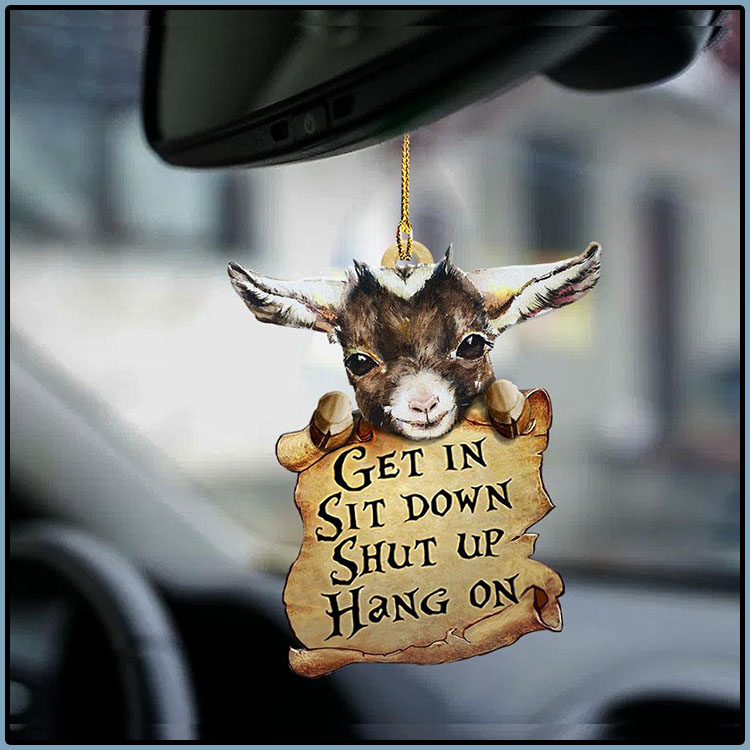 Goat Get In Sit Down Shut Up Hang On Ornament3