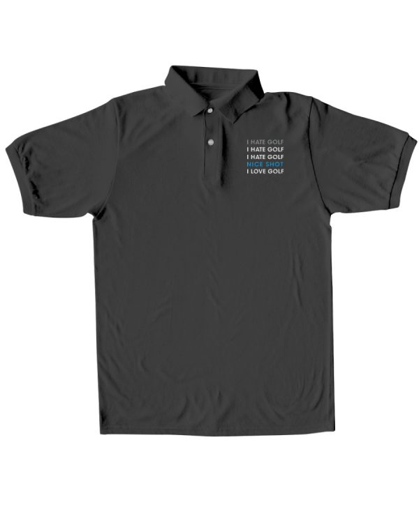 I Hate Golf Nice short I love Golf Polo Shirt3