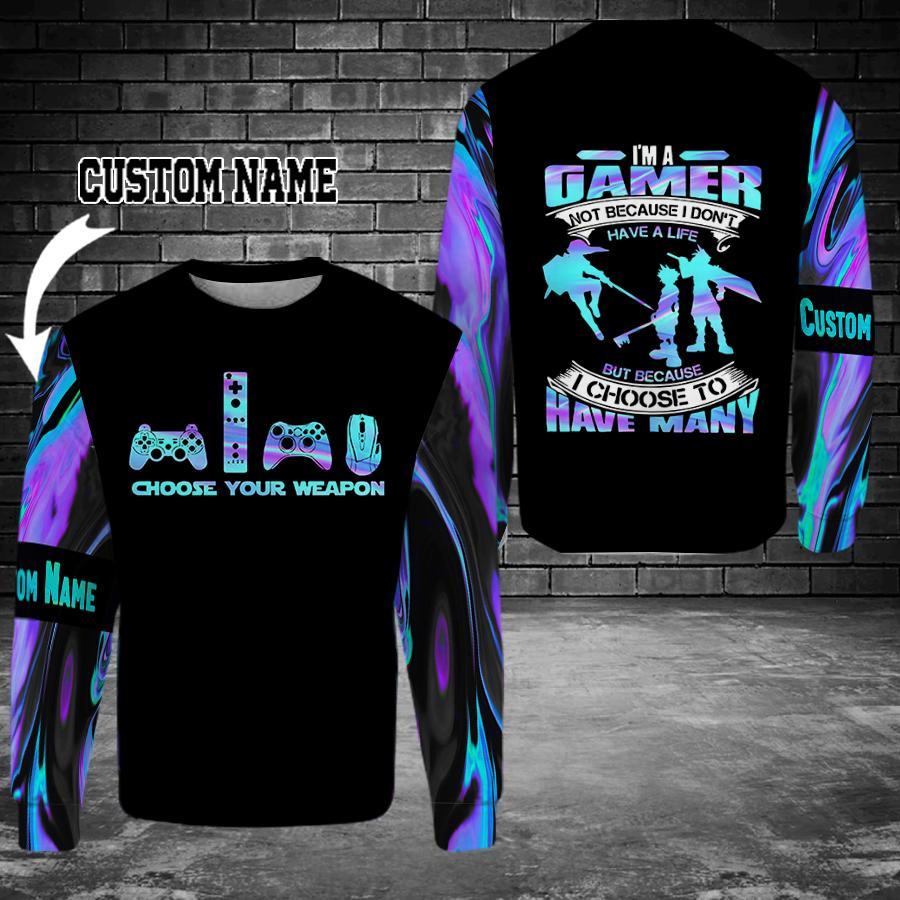 Im A Gamer Not Because I Dont Have A Life But Because I Choose To Have Many Custom Name Shirt3