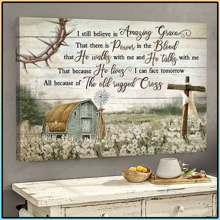 Jesus Landscape I Still Believe In Amazing Grace That There Is Power In The Blood Wall Art2