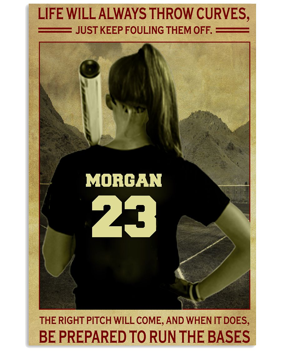 Morgan 23 Life Will Always Throw Curves Just Keep Fouling Them Off Shirt