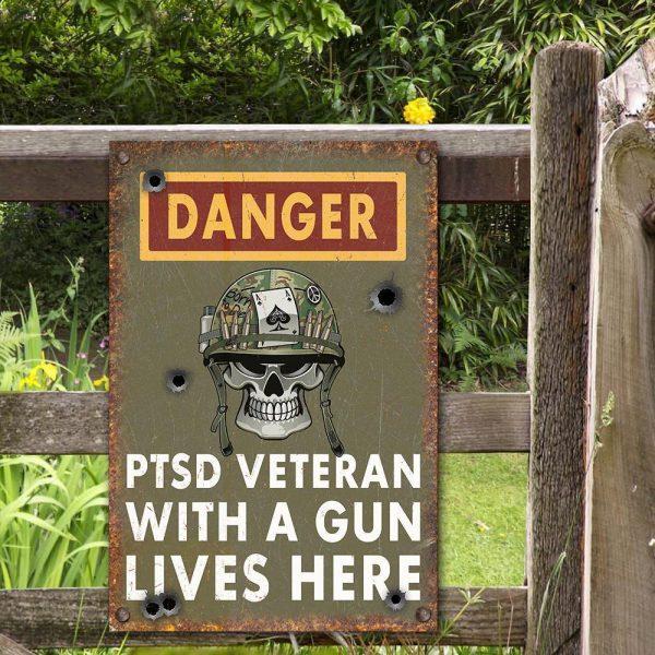Skull Danger PTSD Veteran With A Gun Lives Here Metal Sign 600x600 3