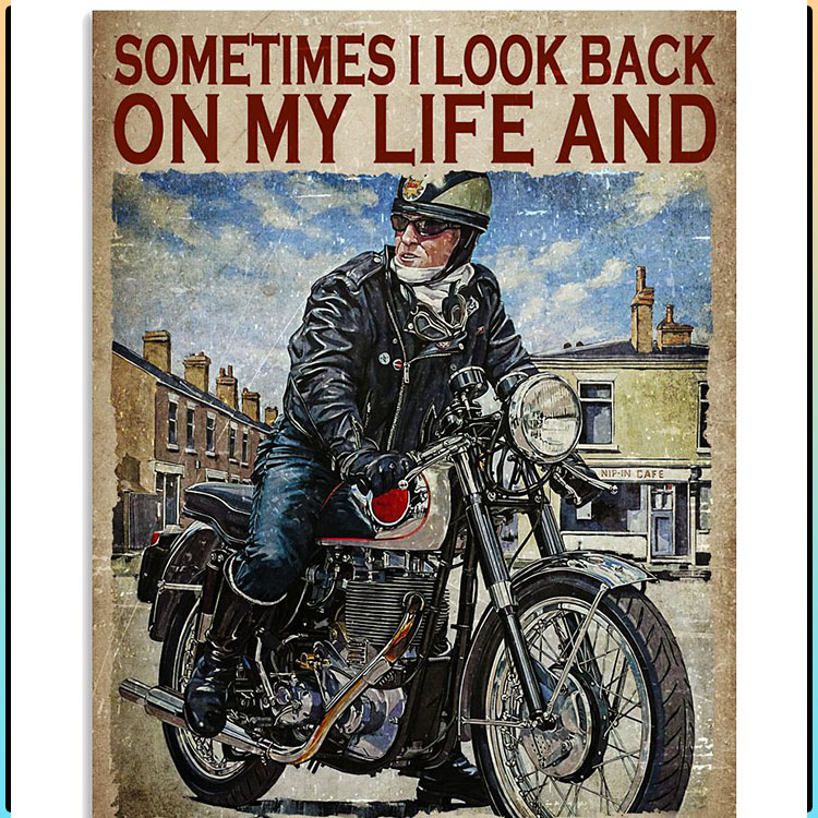 Sometimes I look back on my life and Im seriously impressed poster2