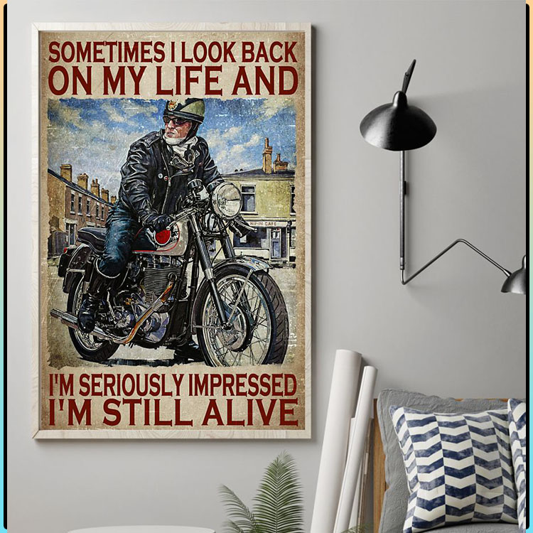 Sometimes I look back on my life and Im seriously impressed poster3