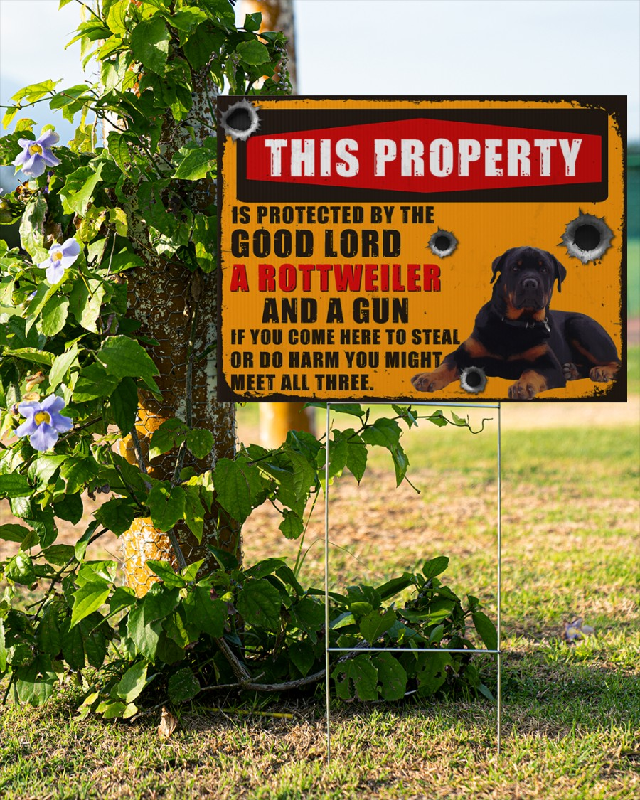 This Property Is Protected By The Good Lord A Rottweiler yard Sign2