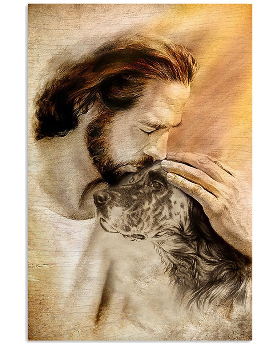 19 Jesus with lovely English setter for dog lover Vertical Poster 1