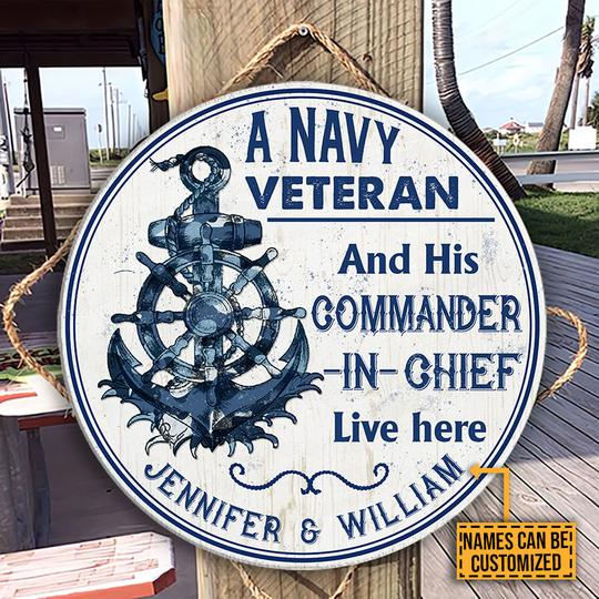 A Navy Veteran and his commander in chief Live Here Custom Name Wood Circle Sign1