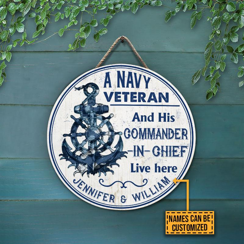 A Navy Veteran and his commander in chief Live Here Custom Name Wood Circle Sign3