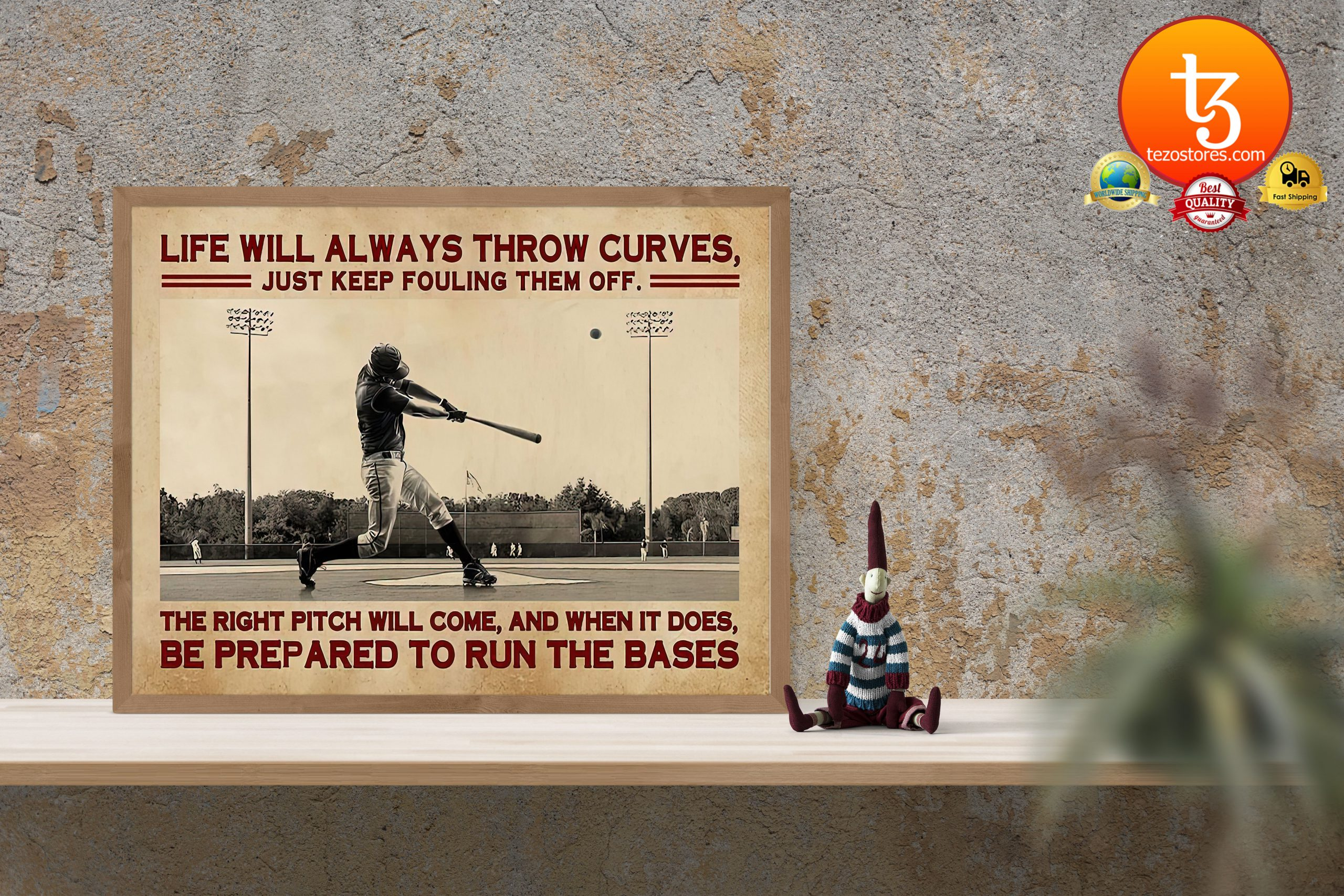 Baseball life will always throw curves just keep fouling them off poster3