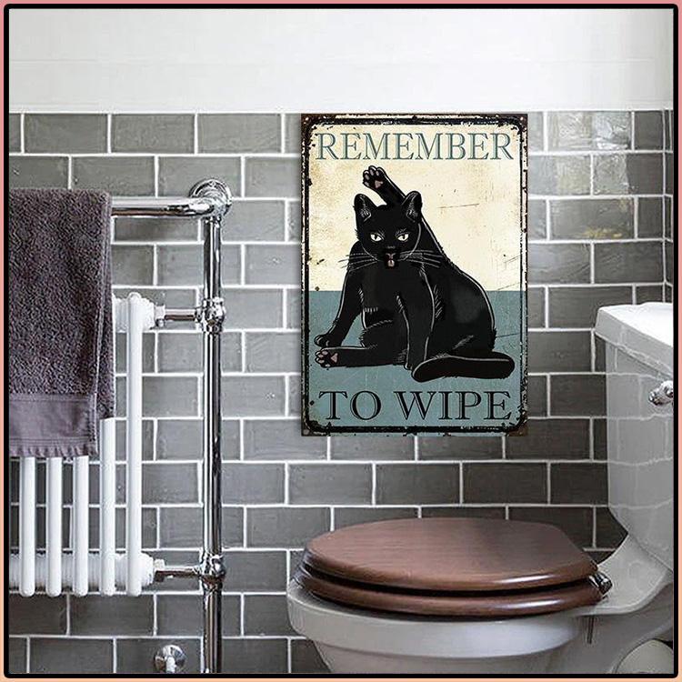 Black Cat Remember To Wipe Metal Sign 3