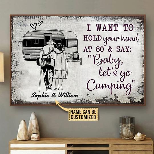Camping Sketch I want to Hold Your Hand at 80 and say Baby let go camping Custom Name Poster