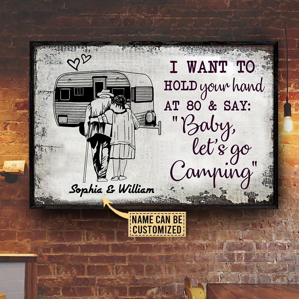 Camping Sketch I want to Hold Your Hand at 80 and say Baby let go camping Custom Name Poster1