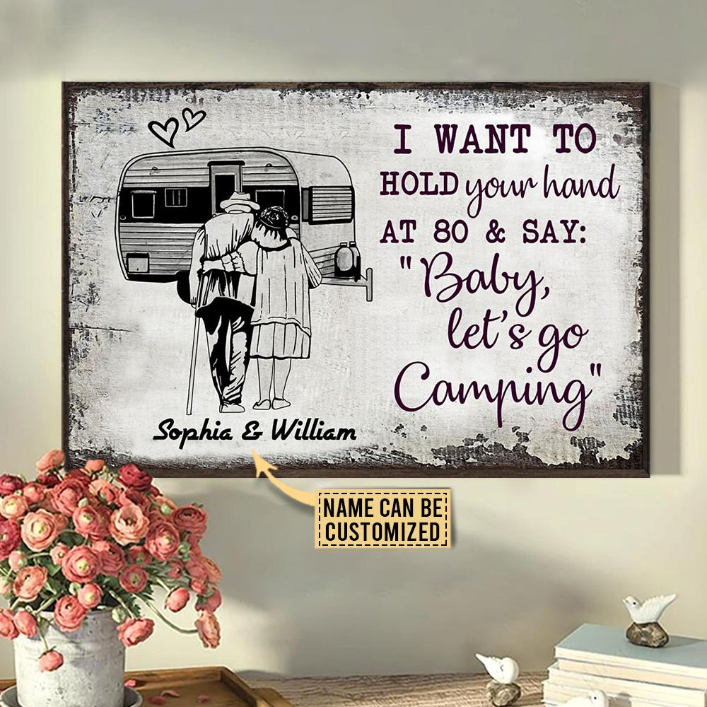 Camping Sketch I want to Hold Your Hand at 80 and say Baby let go camping Custom Name Poster2
