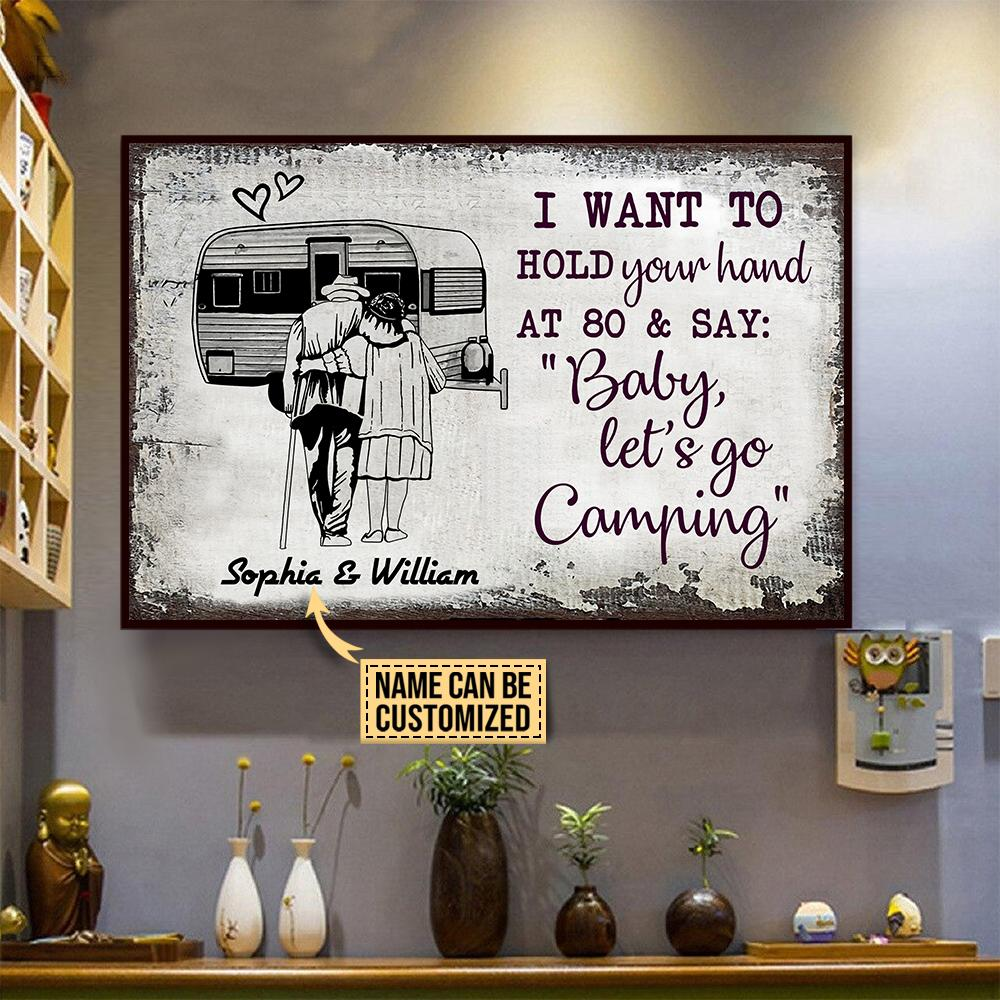 Camping Sketch I want to Hold Your Hand at 80 and say Baby let go camping Custom Name Poster3