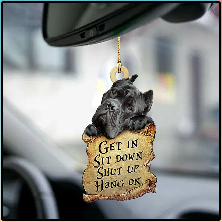 Cane Corso Get In Sit Down Shut Up Hang On Ornament 2