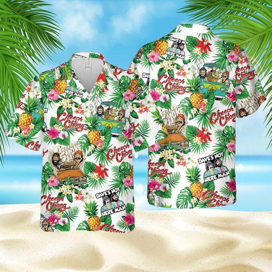 Cheech and chong here man Hawaiian Shirt