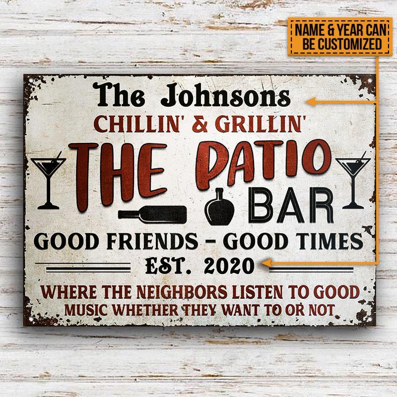Chillin Grillin The Patio Bar Good Friends Good Times EST 2020 Metal Signs2
