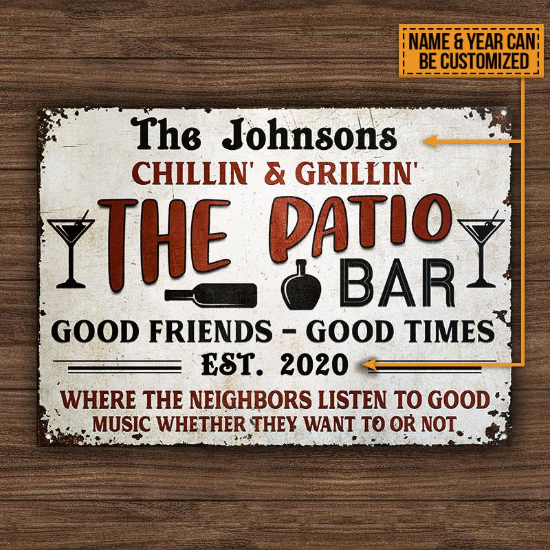 Chillin Grillin The Patio Bar Good Friends Good Times EST 2020 Metal Signs3