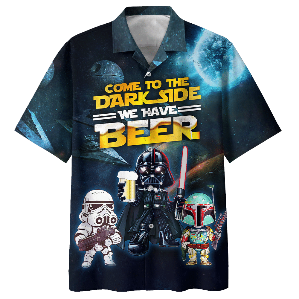 Come To The Dark Side We Have Beer Hawiian Shirt1