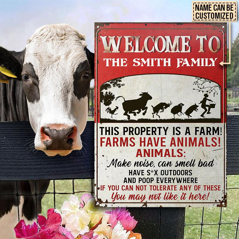 Cow Welcome To The Smith Family This Property Is A Farm Metal Signs