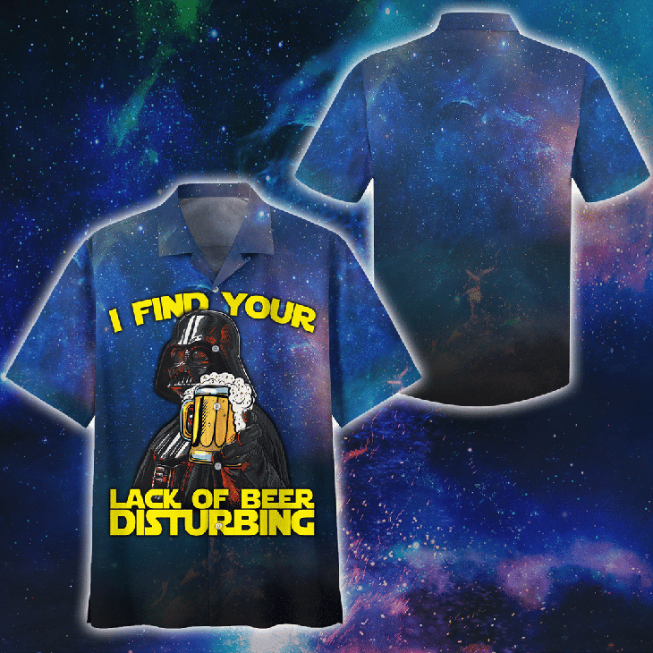 Darth Vader I Find Your Lack Of Beer Disturbing Hawaiian Shirt2