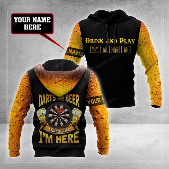 Darts and beer thats why Im here all custom name 3d hoodie
