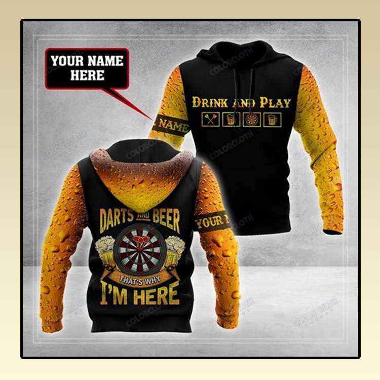 Darts and beer thats why Im here all custom name 3d hoodie3