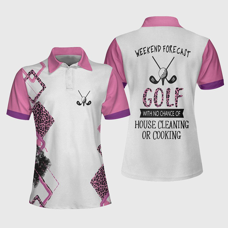 Golf Weekend Forecast Gofl With No Chance Of House Cleaning Of Cooking Polo Shirt