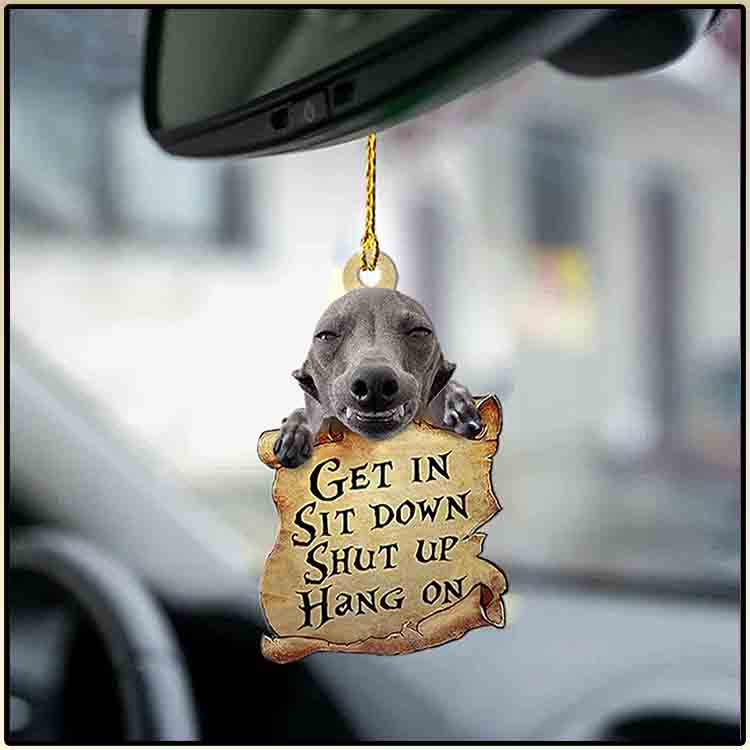 Greyhound Get In Sit Down Shut Up Hang On Ornament 1