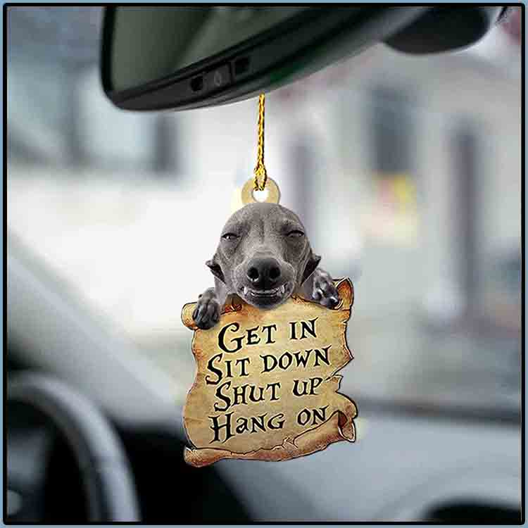 Greyhound Get In Sit Down Shut Up Hang On Ornament 2