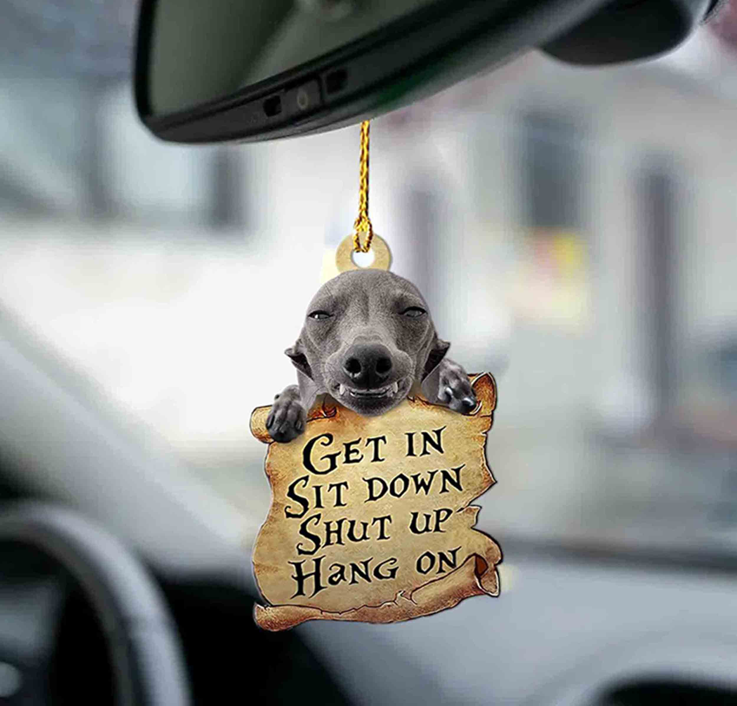 Greyhound Get In Sit Down Shut Up Hang On Ornament