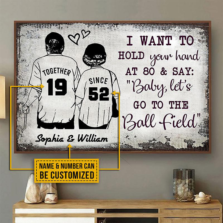 I Want To Hold Your Hand At 80 And Say Baby Lets Go to The Ball Field Custom Name And Number Poster1