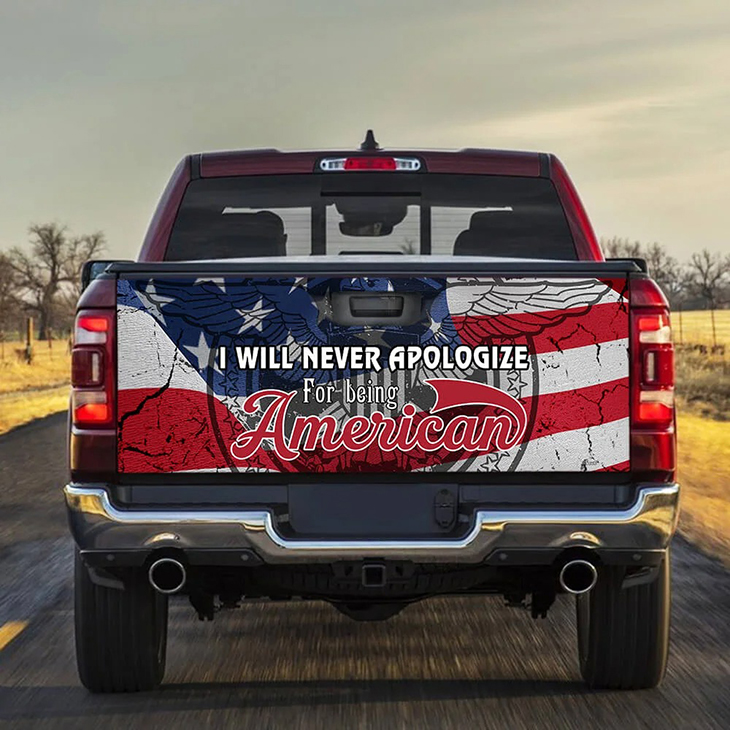 I Will Never Apologize For Being American Truck Sticker 3