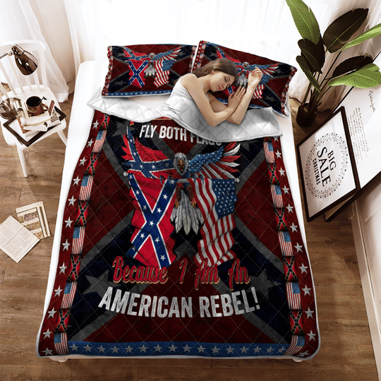 I will proudly fly both flags because I am an American Rebel Quilt bedding set1