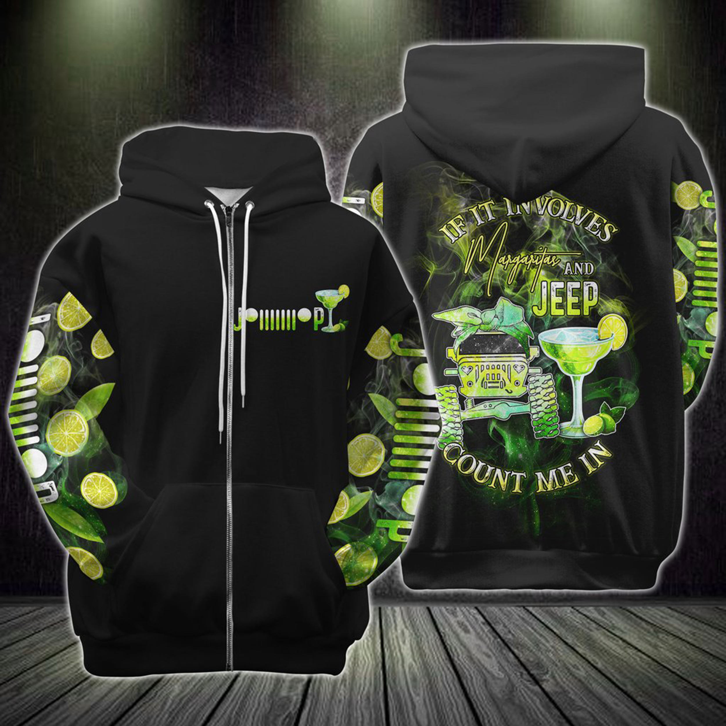 If It Involves Margaritas And Jeep Count Me In 3d Zip Hoodie