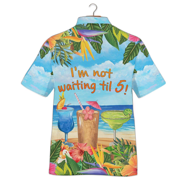 Im Not Waiting Til 5 Margarita Cocktail Hawaiian Shirt And Short2